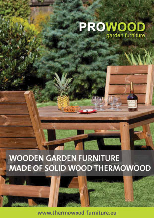 Wooden garden furniture PROWOOD from solid wood ThermoWood®